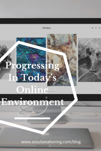 Soul Connections | Progressing in Todays Online Environment